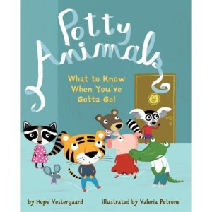 Potty Animals: What to Know When You'e Gotta Go!