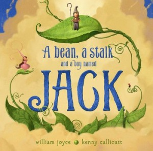 A Bean, A Stalk, and a Boy Named Jack