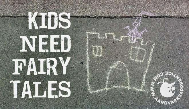Kids Need Fairy Tales